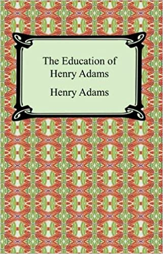 The education of Henri Adams